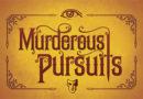 Murderous Pursuits nuovo aggiornamento