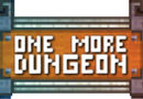Recensione One More Dungeon