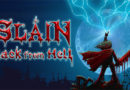 Recensione Slain: Back From Hell